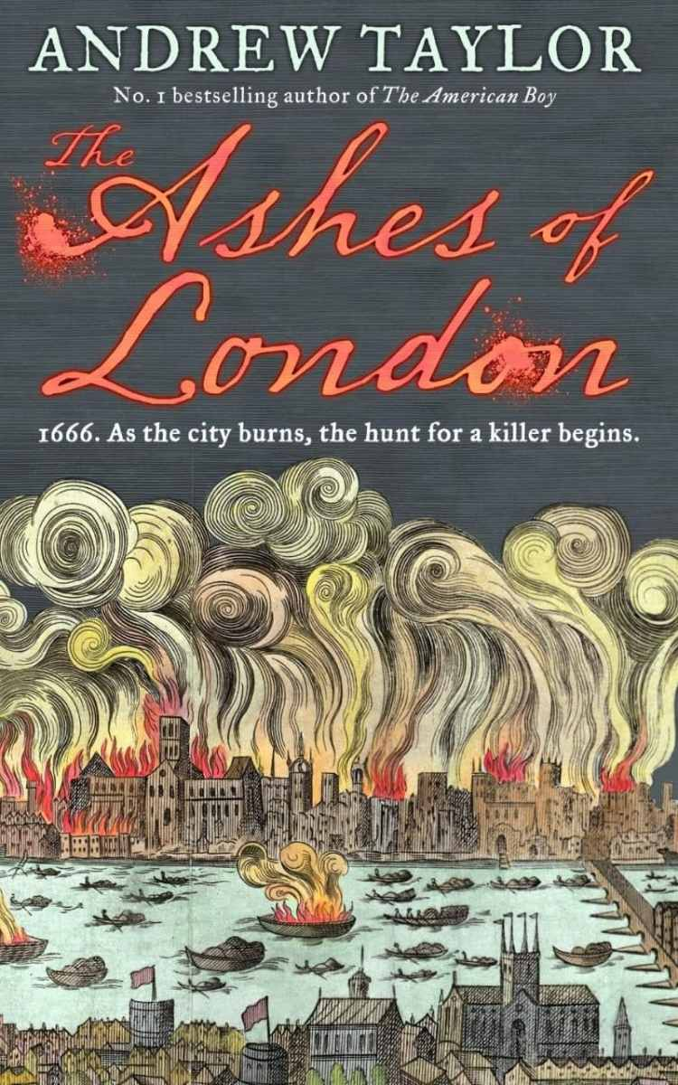 "Book Review: ""Ashes of London"" by Andrew Taylor"